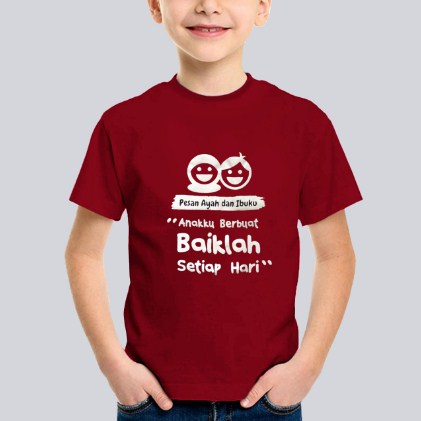 Kaos Anak Pesan Ayah Dan Ibu